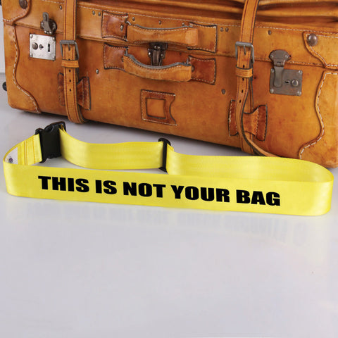 Luggage Bag Strap: Not Your Bag