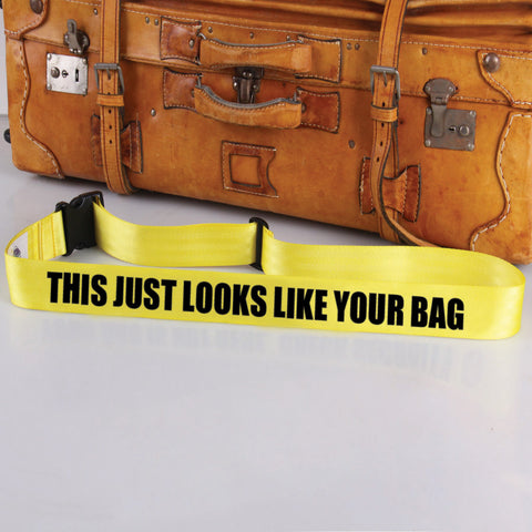 Bag Tag: Looks Like Your Bag