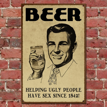 Beer And Sex Metal Sign