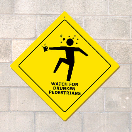 Drunken Pedestrians Metal Sign (Non-Distressed)
