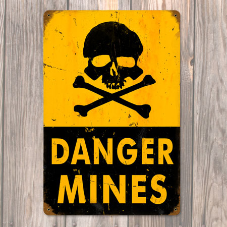 Danger Mines Metal Sign