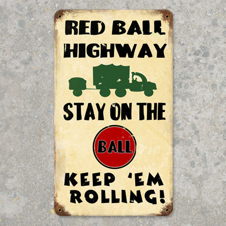 Red Ball Highway Metal Sign