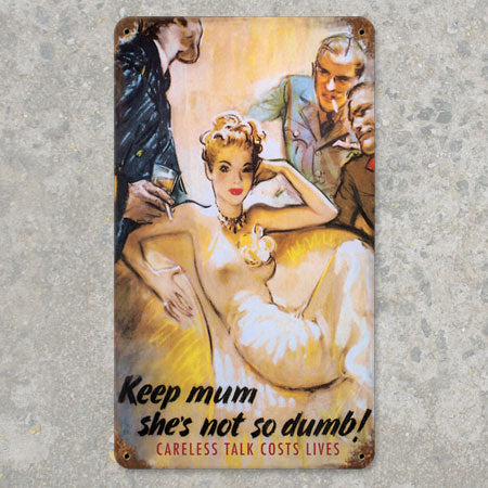 Keep Mum Metal Sign