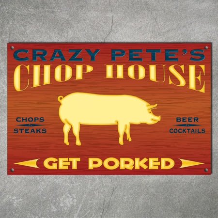 Personalized Chop House Metal Sign