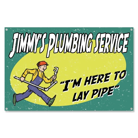 Personalized Vintage Plumber Lay Pipe Sign