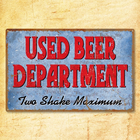 Used Beer Department Metal Sign