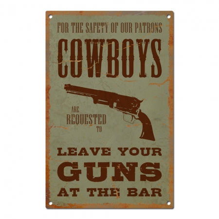 Vintage Metal Saloon Sign - Leave Your Guns At The Bar