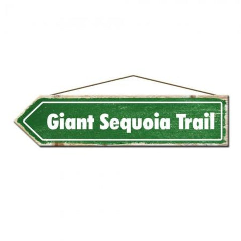 Giant Sequoia Trail Rustic Pine Sign
