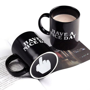 "Limited Edition ""Have A Nice Day"" Mug"