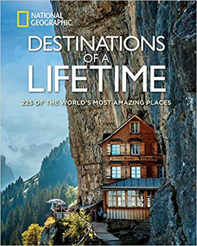 "National Geographic ""Destinations of a Lifetime"""
