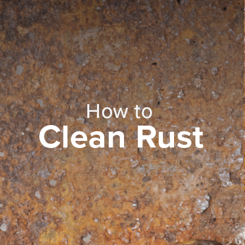 How to Clean Rust