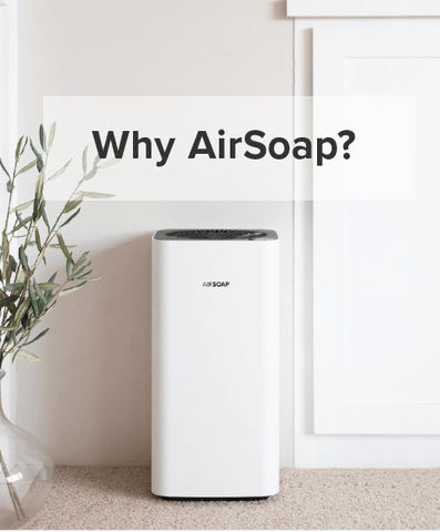 Why AirSoap?