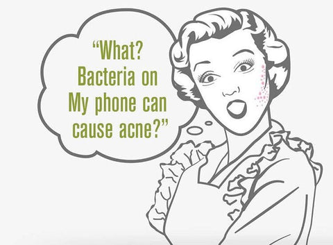 "Woman with a speech bubble saying ""what? bacteria on my phone can cause acne?"""