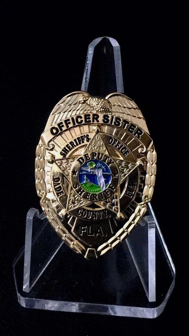 Miami Dade Officers SISTER badge (gold)
