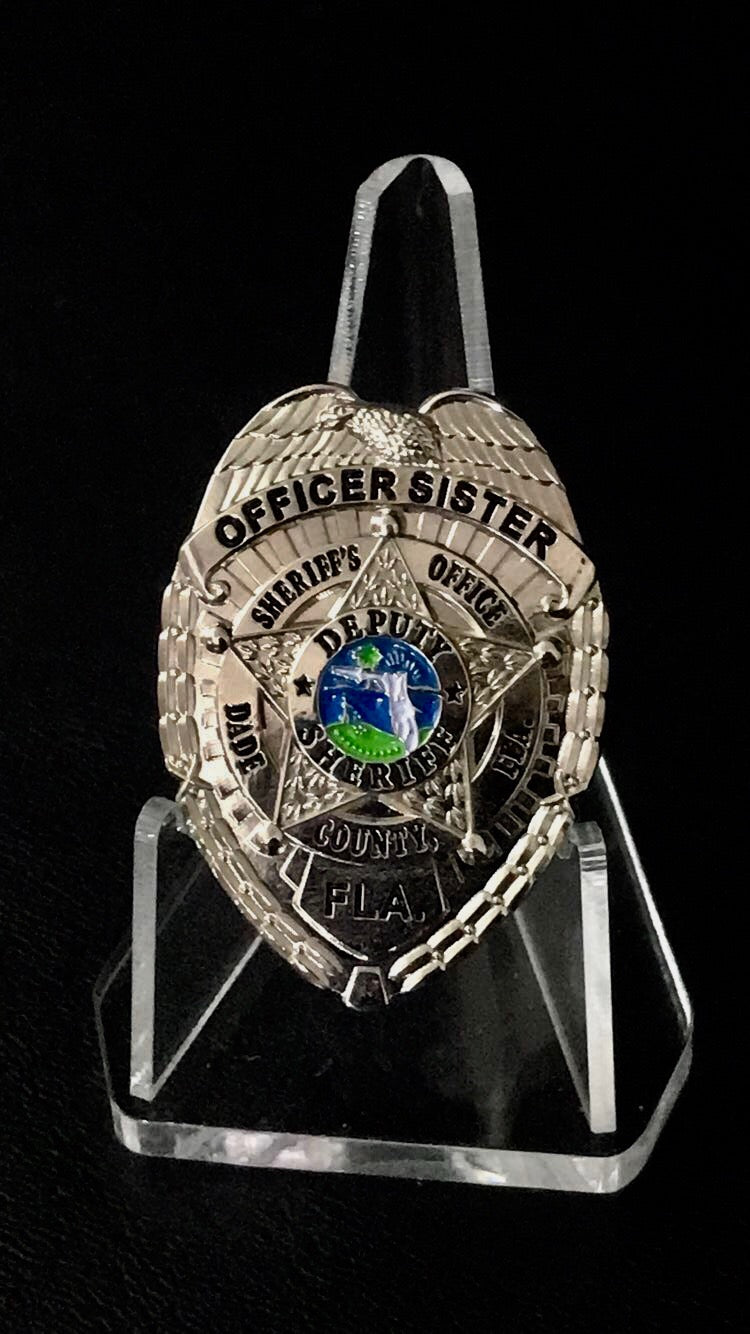Miami Dade Officers SISTER badge (Silver)