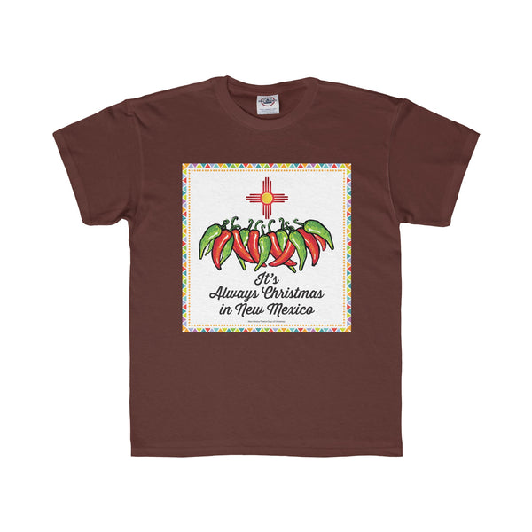 It's Always Christmas in New Mexico! (Youth Tee)