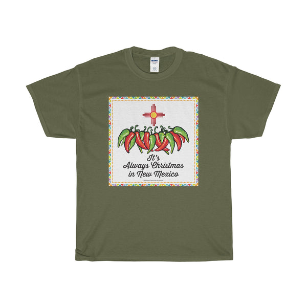 It's Always Christmas in New Mexico! (Adult Tee)