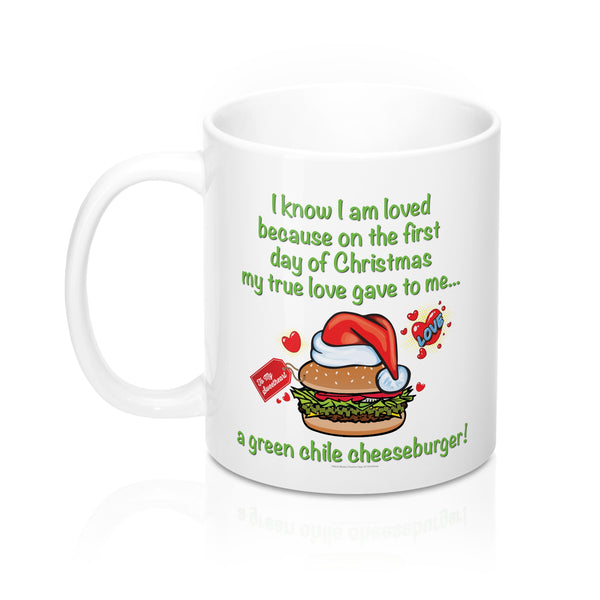I Know I am Loved - New Mexico Twelve Days of Christmas (11oz Mug)