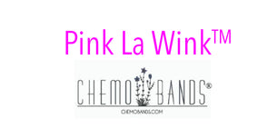 Chemobands® by Pink La Wink ™