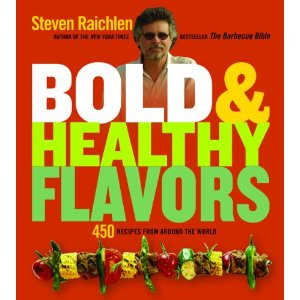 Steven Raichlen Bold and Healthy Flavors