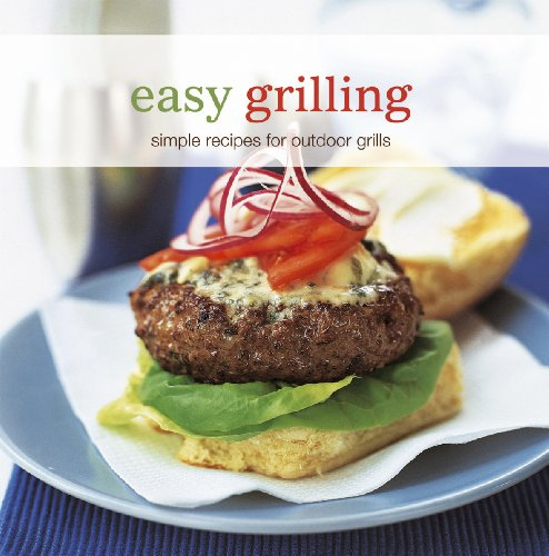 Easy GRILLING -Simply recipes for outdoor grills - Hardback:240 pages
