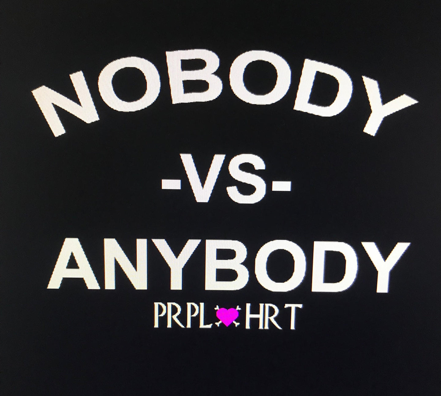 Nobody VS. Anybody T shirt