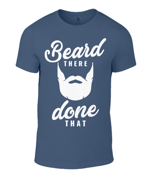 """Beard There Done That"" Men Shirt - Styling Template Tool Clothing"