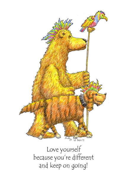 Love Yourself Greeting Card, because you're different and keep on going