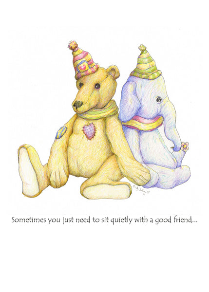Sometimes you just need to sit quietly with a good friend - greeting card