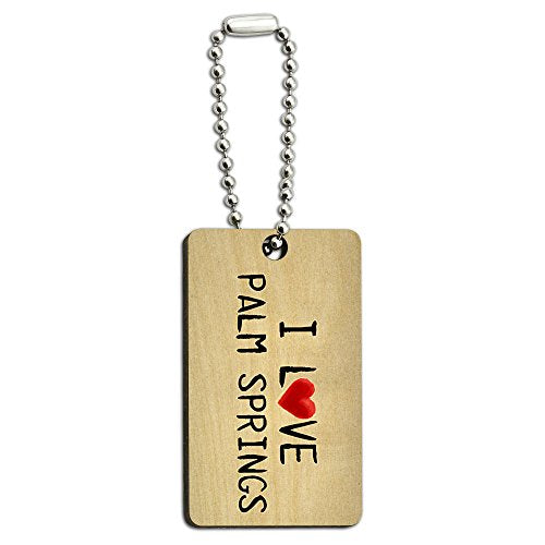 I Love Palm Springs Written on Paper Wood Wooden Rectangle Key Chain