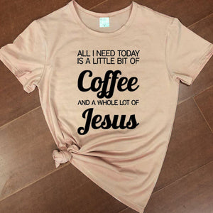 All I Need Today Is a Little Bit of Coffee And A Whole Lot of Jesus Christian Statement Shirt-unisex-wanahavit-peach tee black text-XXL-wanahavit
