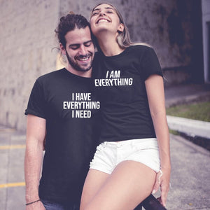 I Have Everything I Need I Am Everything Matching Couple Tees-unisex-wanahavit-J125-MSTBK-S-wanahavit