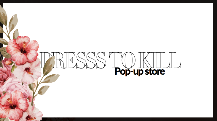 Pop-up store Dress To Kill X Ruby Brown