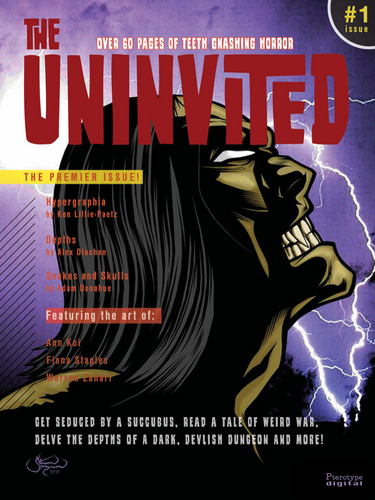 The Uninvited Magazine #1 • Digital Horror Magazine Featuring Original Art & Stories By Artists From Around The World
