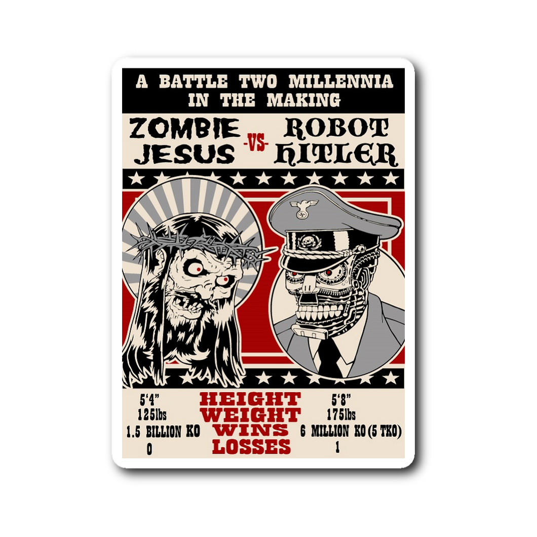 Zombie Jesus VS Robot Hitler Sticker • Original Design By Tank Standing Buffalo - House Of 1000 T Shirts