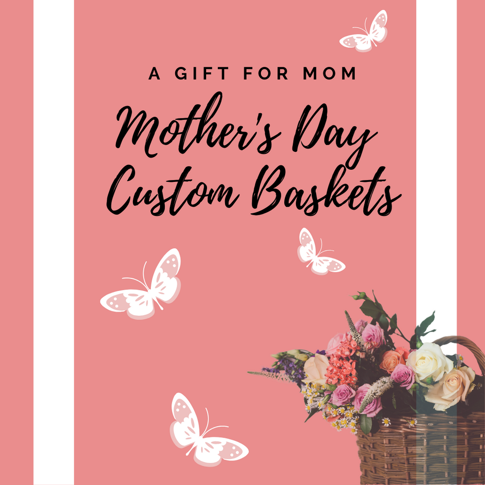 CUSTOMIZE - Mother's Day Gift Box