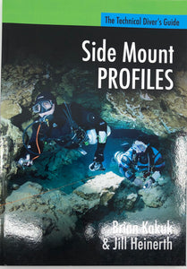 Sidemount Profiles; The Tech Divers Guide Book