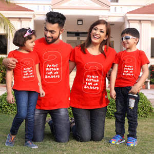 Do not disturb,Matching family t-shirt