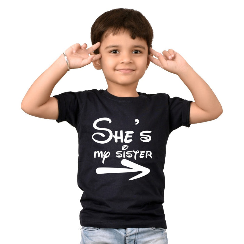 SHE'S MY SISTER  T-SHIRTS
