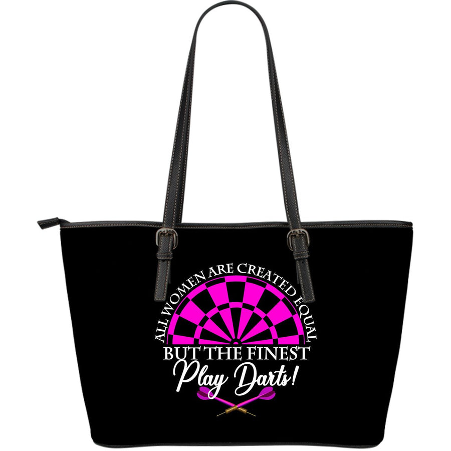 All Women Are Created Equal But The Finest Play Darts Large Leather Tote Bag