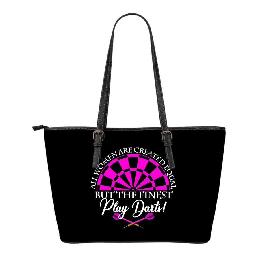 All Women Are Created Equal But The Finest Play Darts Small Leather Tote Bag