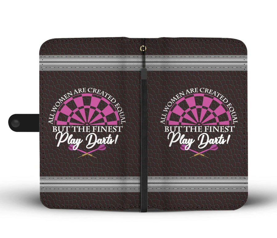 All Women Are Created Equal But The Finest Play Darts - Dark Leather Phone Wallet Case