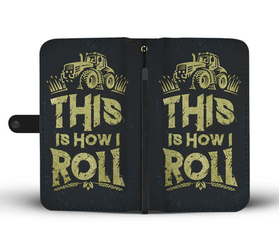 This is How I Roll Wallet Case