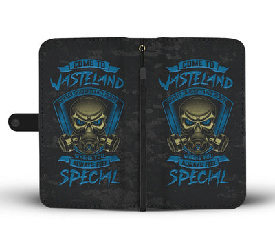 Come To Wasteland Where You Always Feel Special Wallet Case