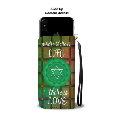 Heart Chakra - Where There Is Life, There Is Love Wallet Case