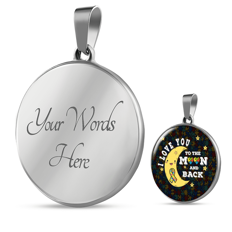 Autism-Inspired I Love You to the Moon and Back - Circle Luxury Adjustable Necklace or Bangle