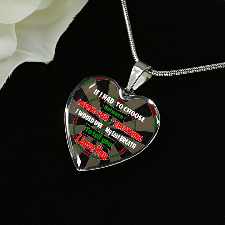 Loving Your or Breathing Darts Premium Adjustable Necklace