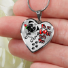 Pug - I'd Be Lost Without You - with Rose and Paw Prints - Heart Luxury Adjustable Necklace or Bangle