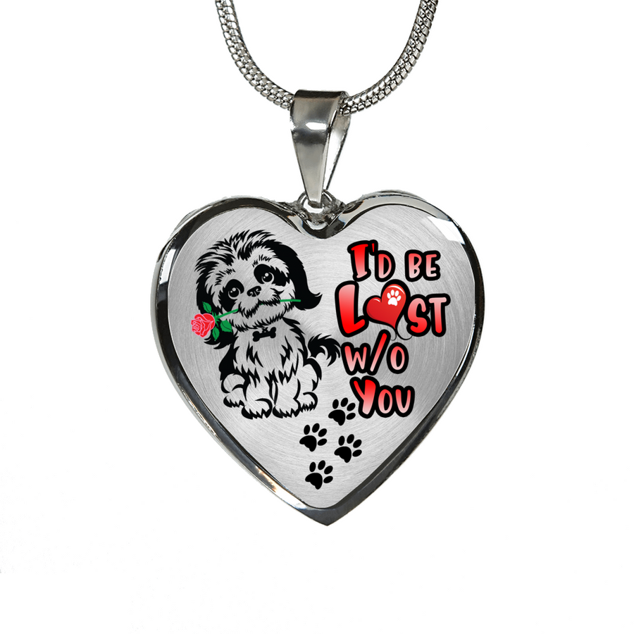Shih Tzu - I'd Be Lost without You - with Rose and Paw Prints - Heart Luxury Adjustable Necklace or Bangle