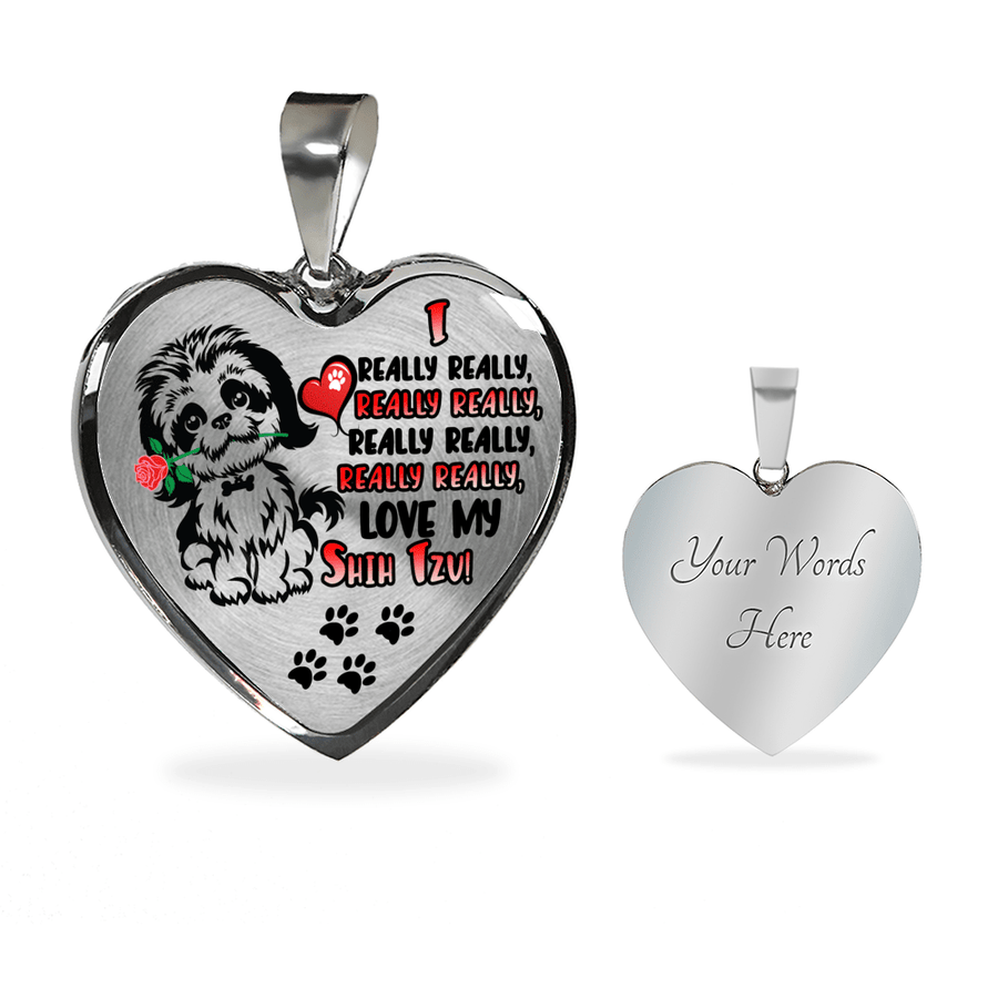 I Really Really, Really Really, really really xx Love My Shih Tzu! with Dog Paw Prints and Heart Luxury Adjustable Necklace or Bangle